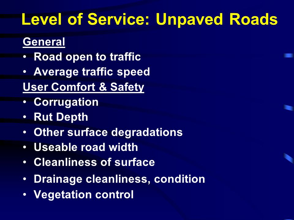 Level of Service: Unpaved Roads