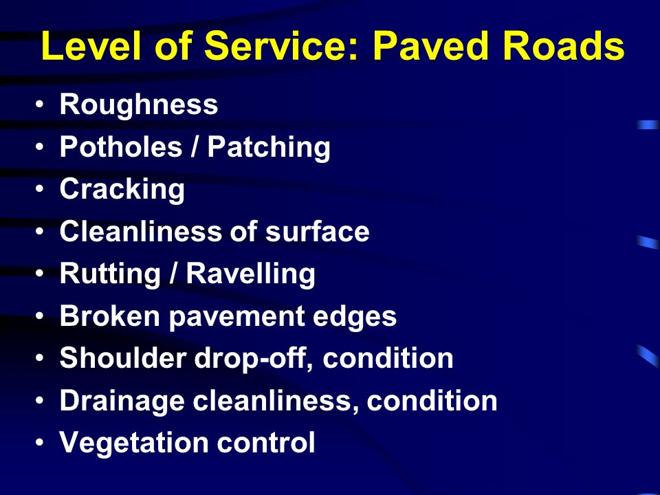 Level of Service: Paved Roads