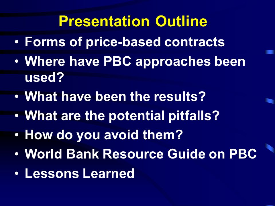 Presentation Outline Forms of price-based contracts