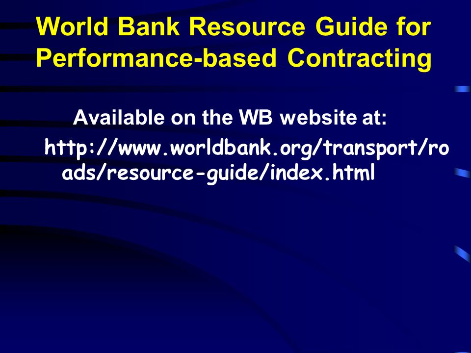 World Bank Resource Guide for Performance-based Contracting