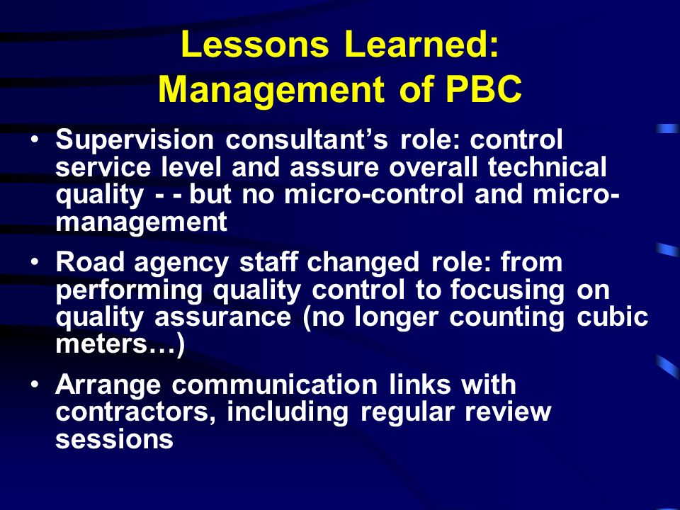 Lessons Learned: Management of PBC