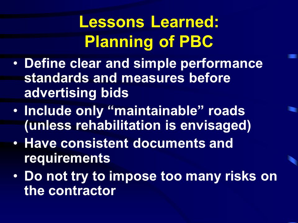 Lessons Learned: Planning of PBC