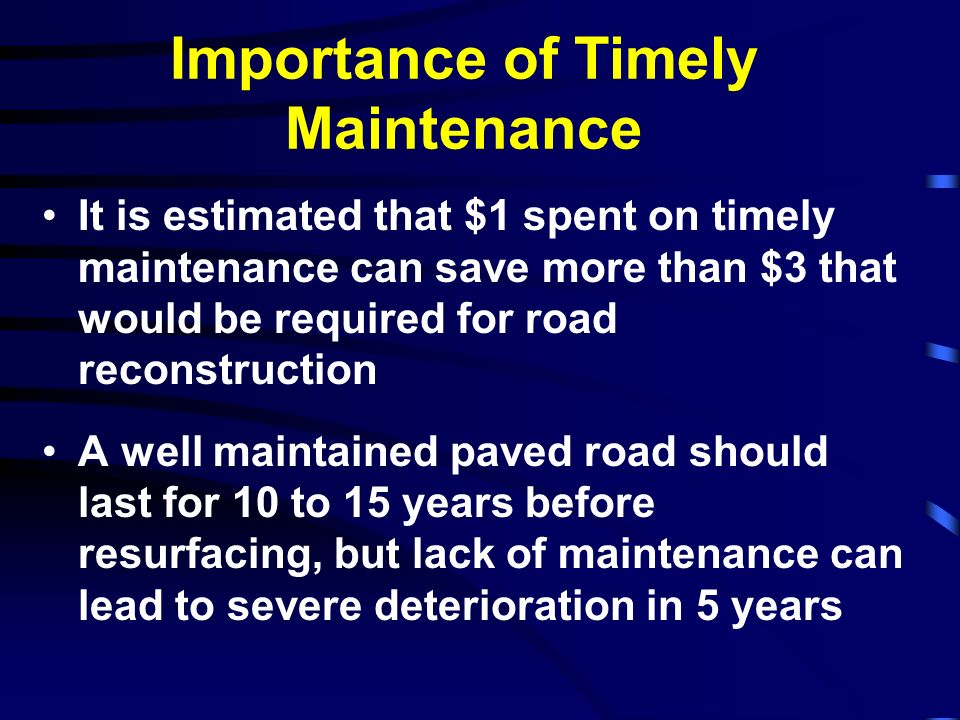 Importance of Timely Maintenance