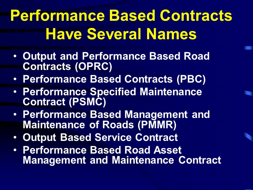Performance Based Contracts Have Several Names