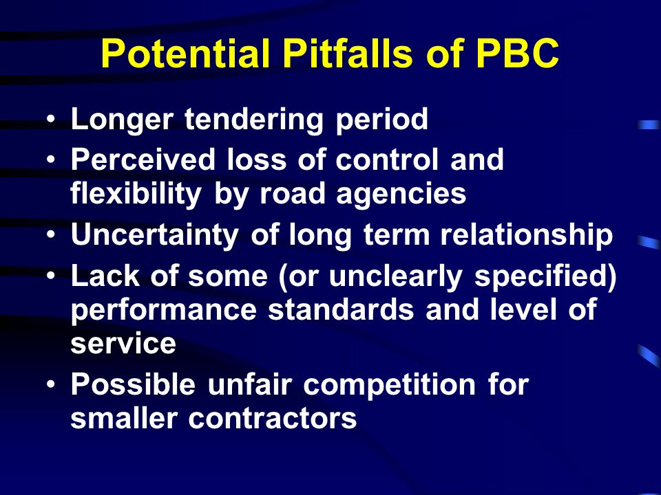 Potential Pitfalls of PBC