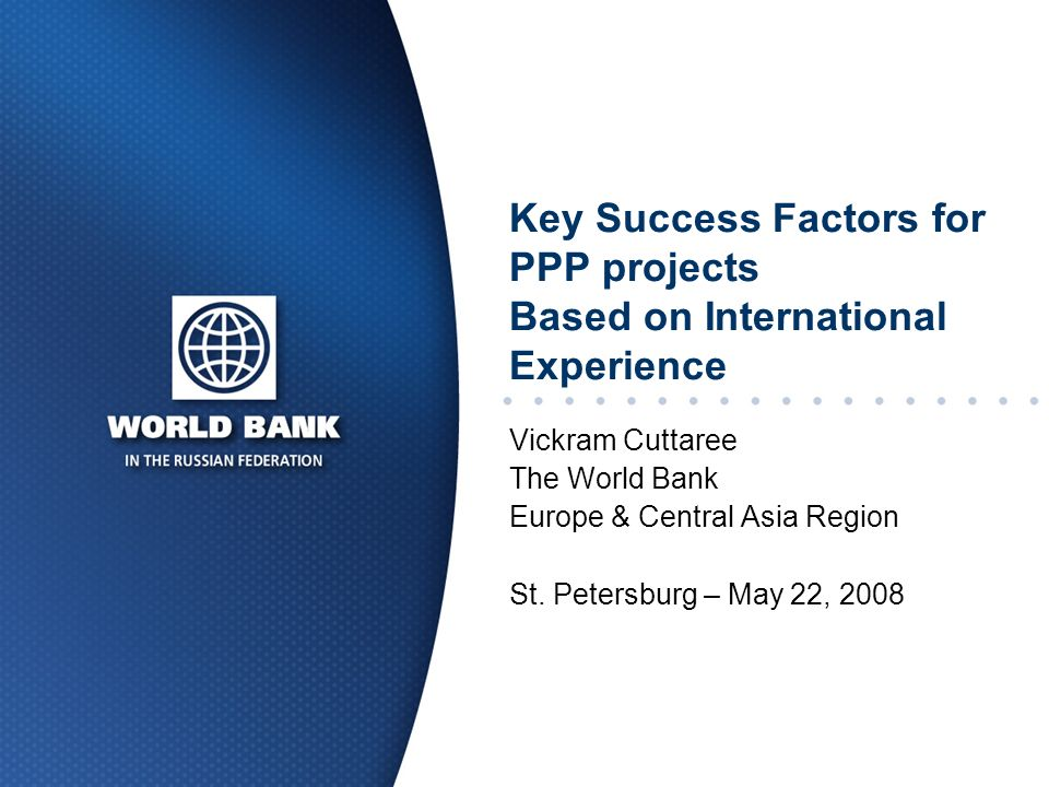 Key Success Factors for PPP projects Based on International Experience