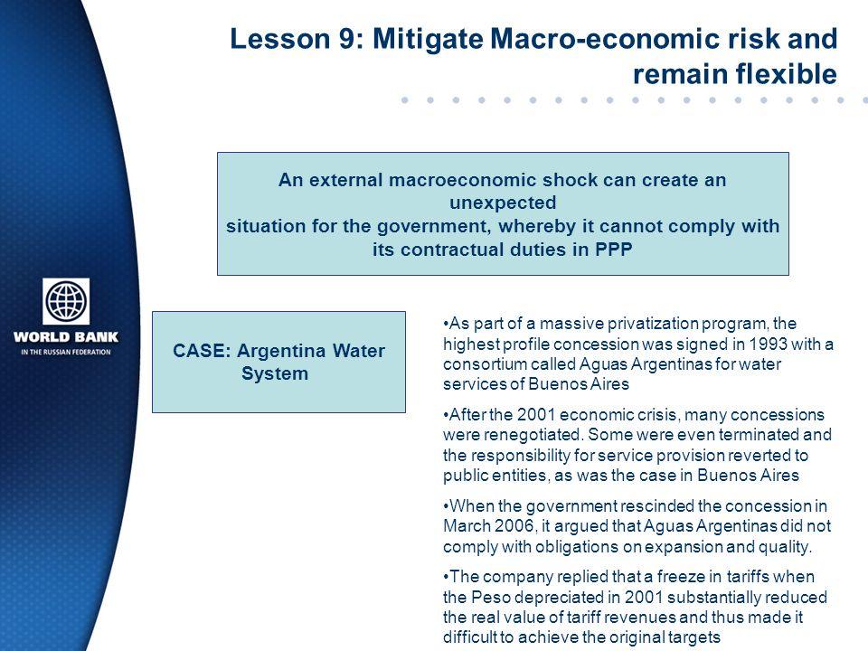 Lesson 9: Mitigate Macro-economic risk and remain flexible