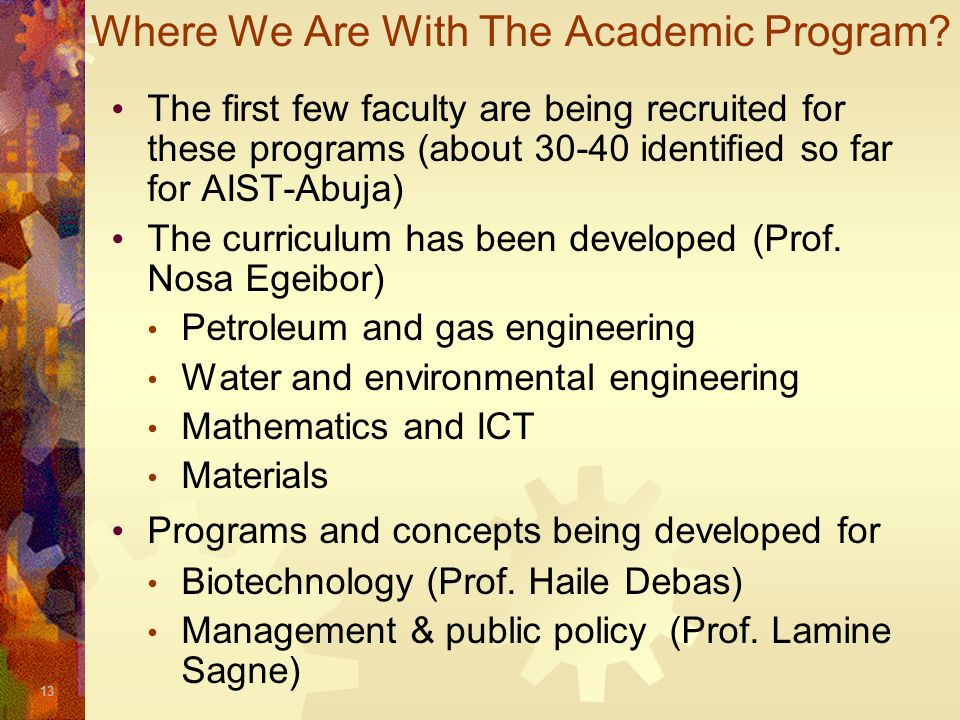 Where We Are With The Academic Program