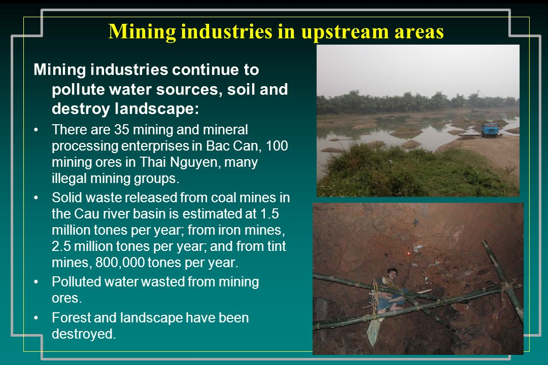 Mining industries in upstream areas