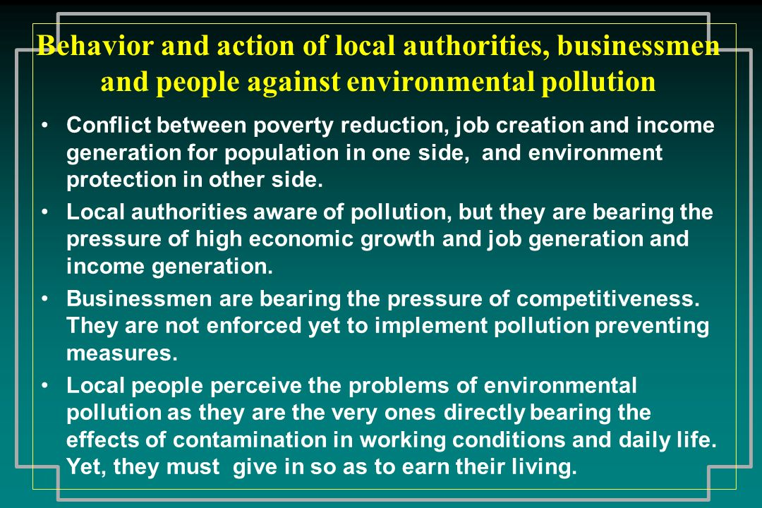 Behavior and action of local authorities, businessmen and people against environmental pollution