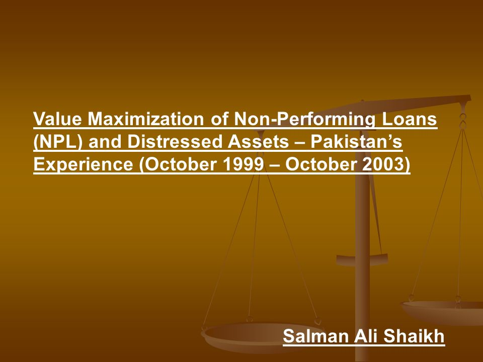 Value Maximization of Non-Performing Loans