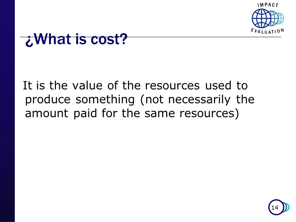 ¿What is cost.