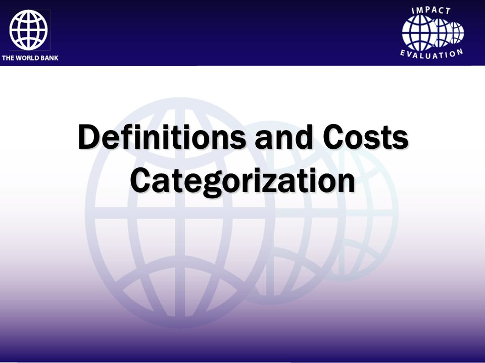 Definitions and Costs Categorization