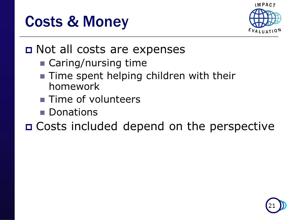 Costs & Money Not all costs are expenses