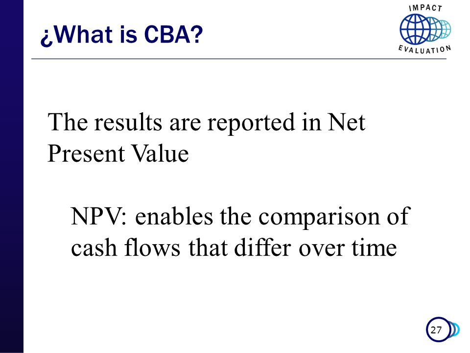 The results are reported in Net Present Value