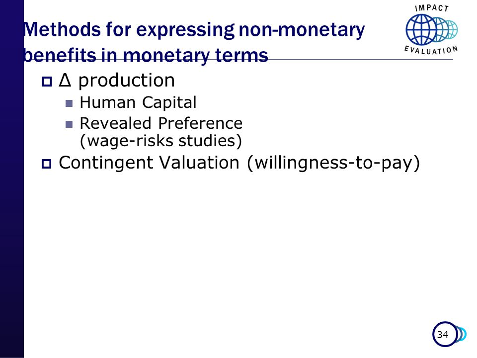 Methods for expressing non-monetary benefits in monetary terms
