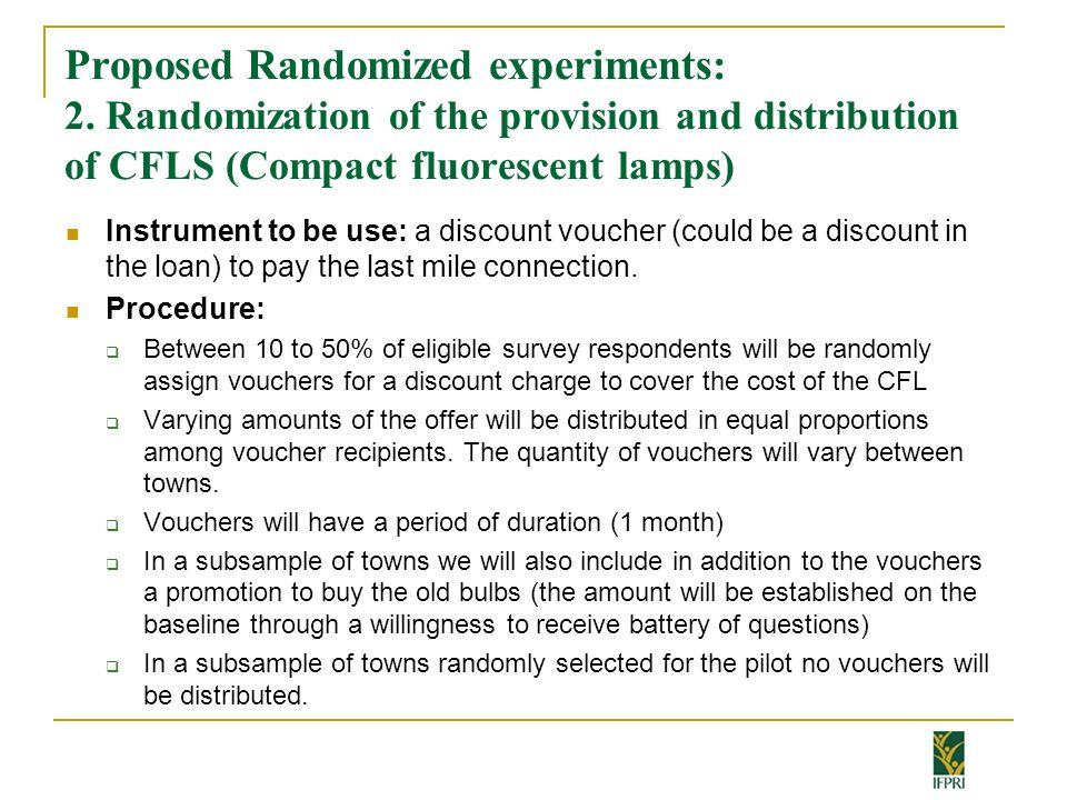 Proposed Randomized experiments: 2