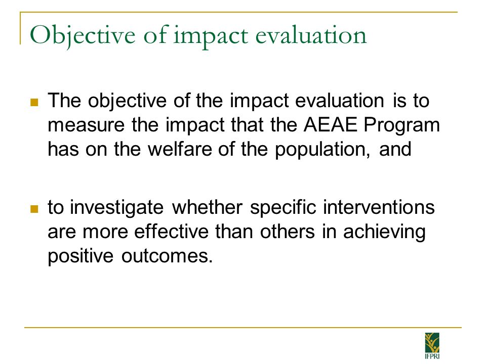Objective of impact evaluation