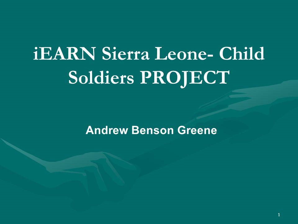 iEARN Sierra Leone- Child Soldiers PROJECT