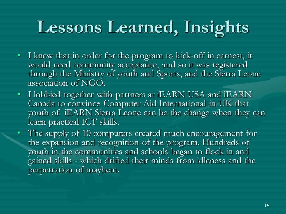 Lessons Learned, Insights