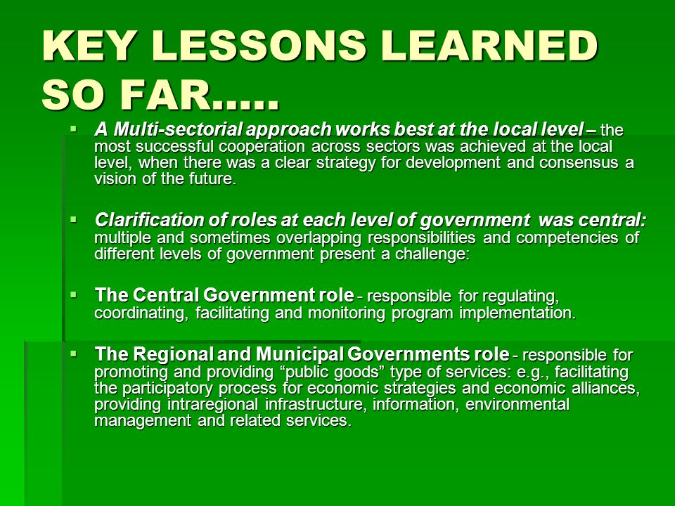 KEY LESSONS LEARNED SO FAR…..