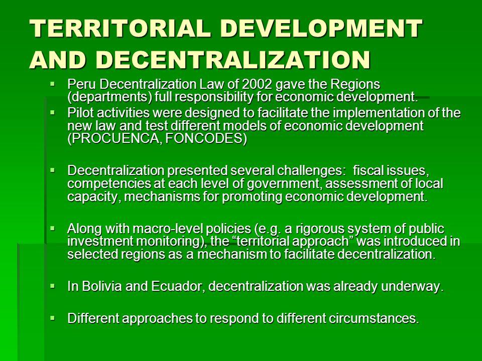 TERRITORIAL DEVELOPMENT AND DECENTRALIZATION
