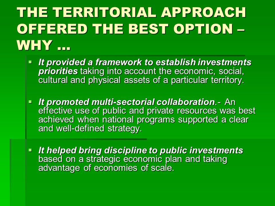 THE TERRITORIAL APPROACH OFFERED THE BEST OPTION –WHY …