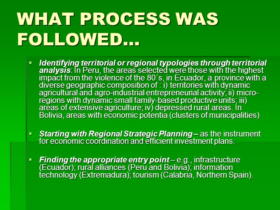 WHAT PROCESS WAS FOLLOWED…