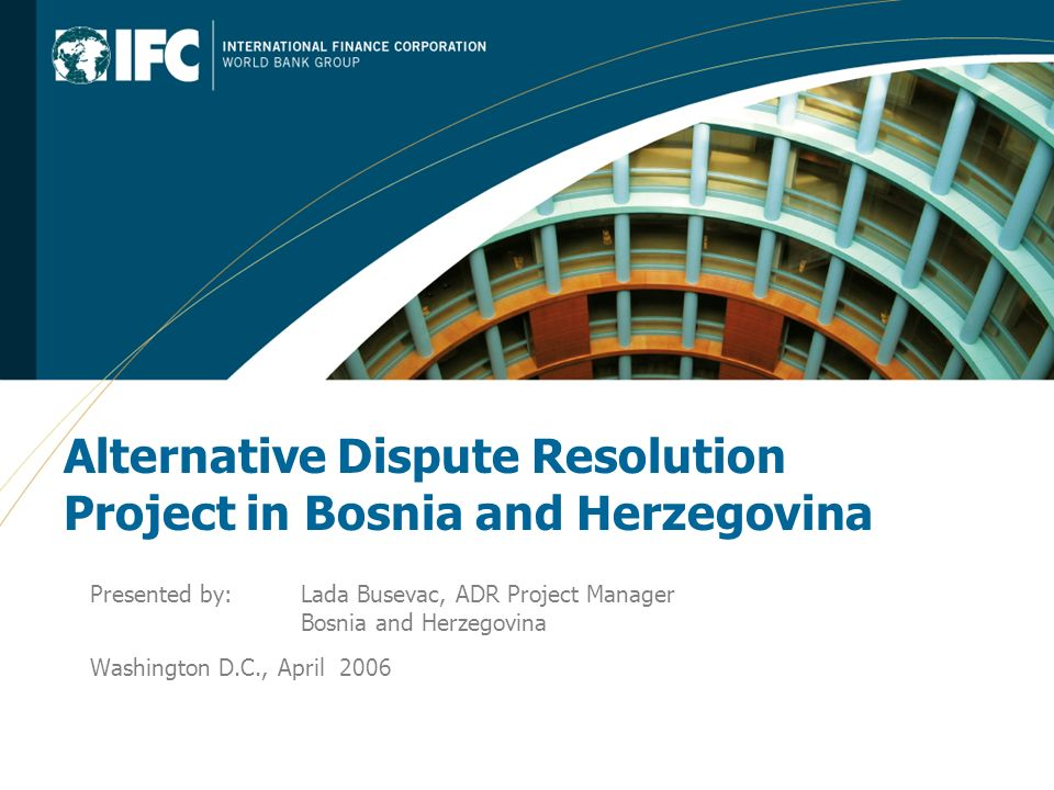 Alternative Dispute Resolution Project in Bosnia and Herzegovina