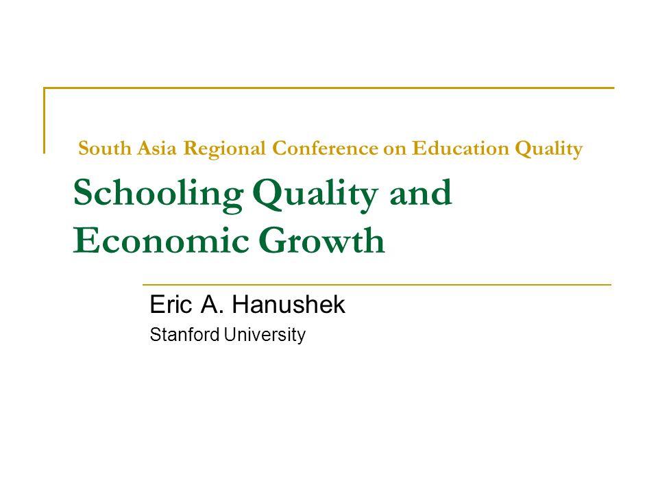 Eric A. Hanushek Stanford University