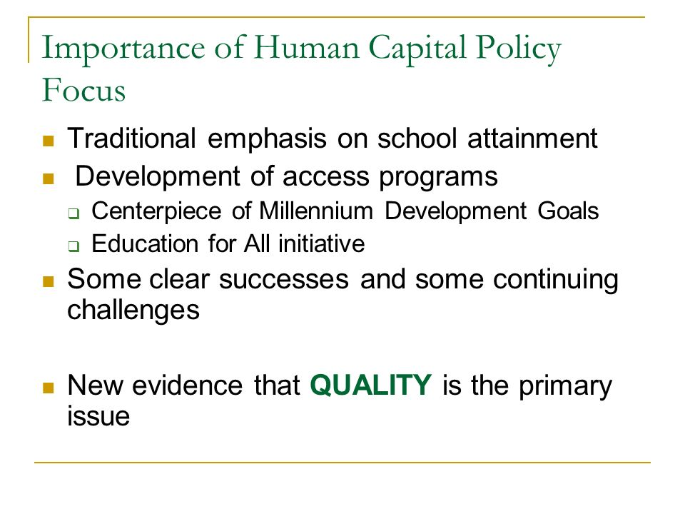 Importance of Human Capital Policy Focus