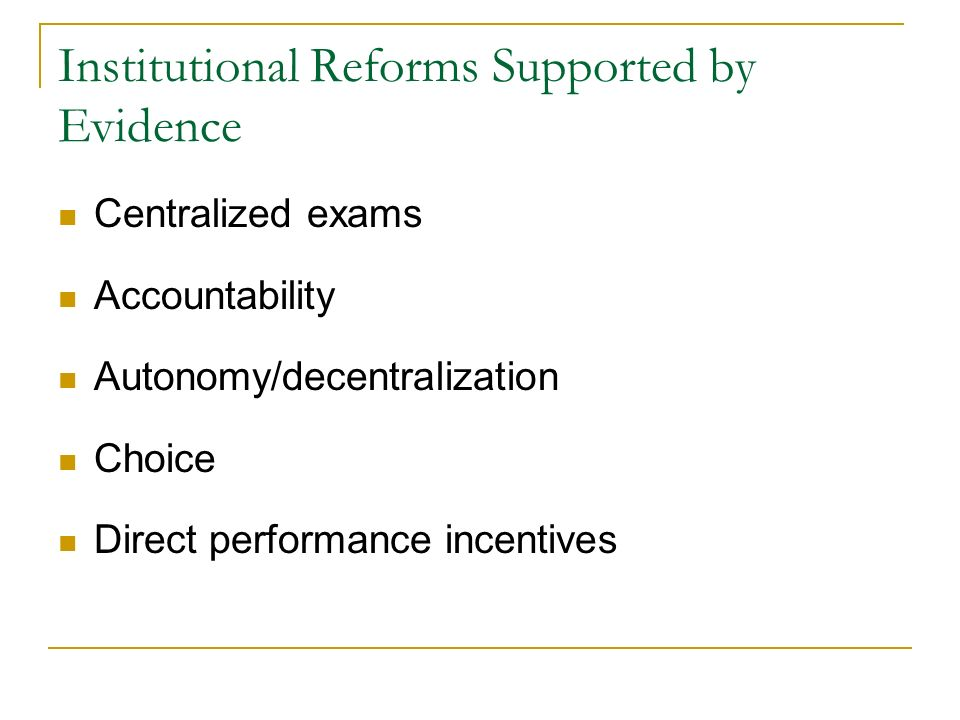 Institutional Reforms Supported by Evidence