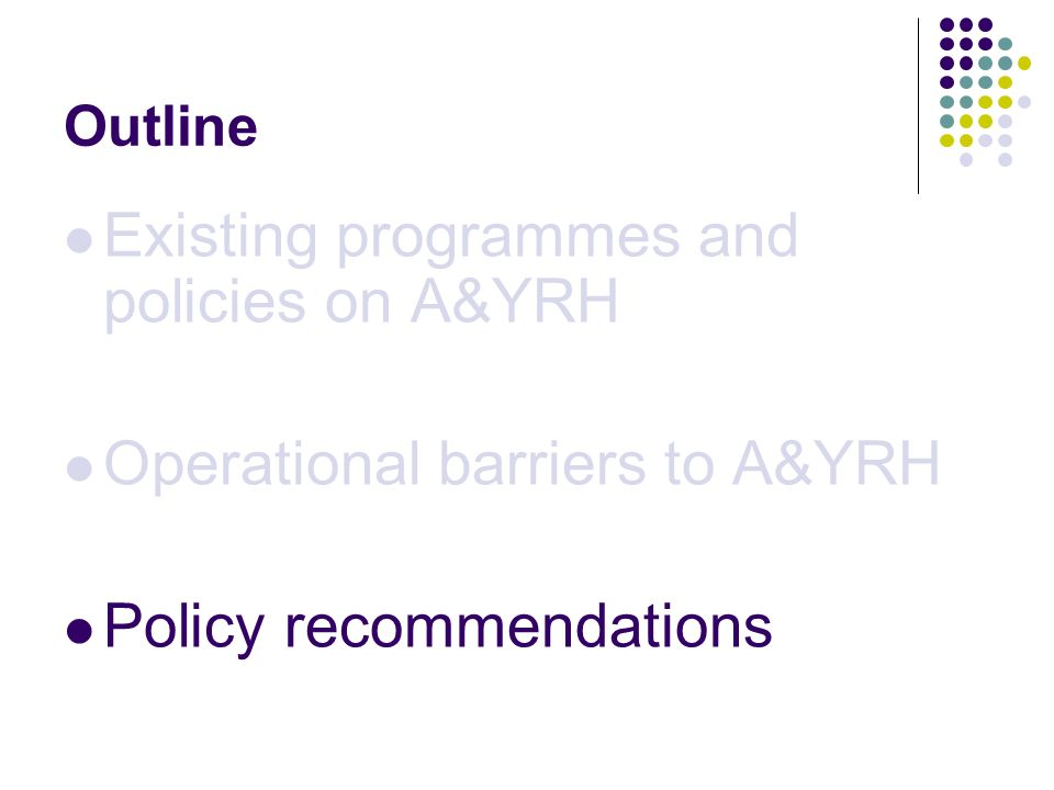 Existing programmes and policies on A&YRH