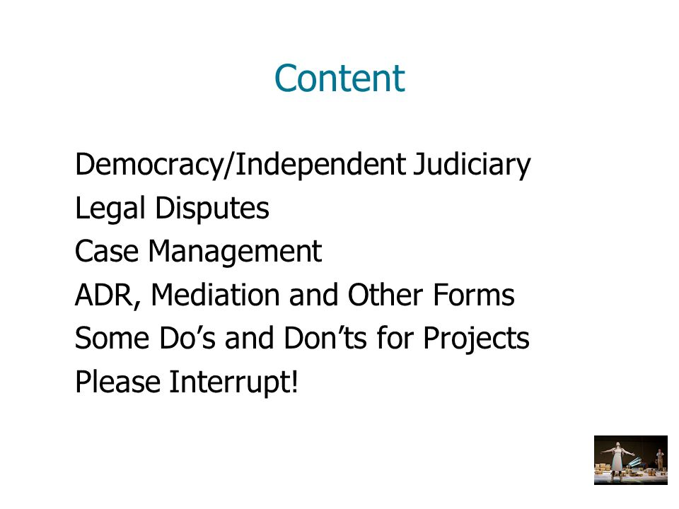 Content Democracy/Independent Judiciary Legal Disputes Case Management