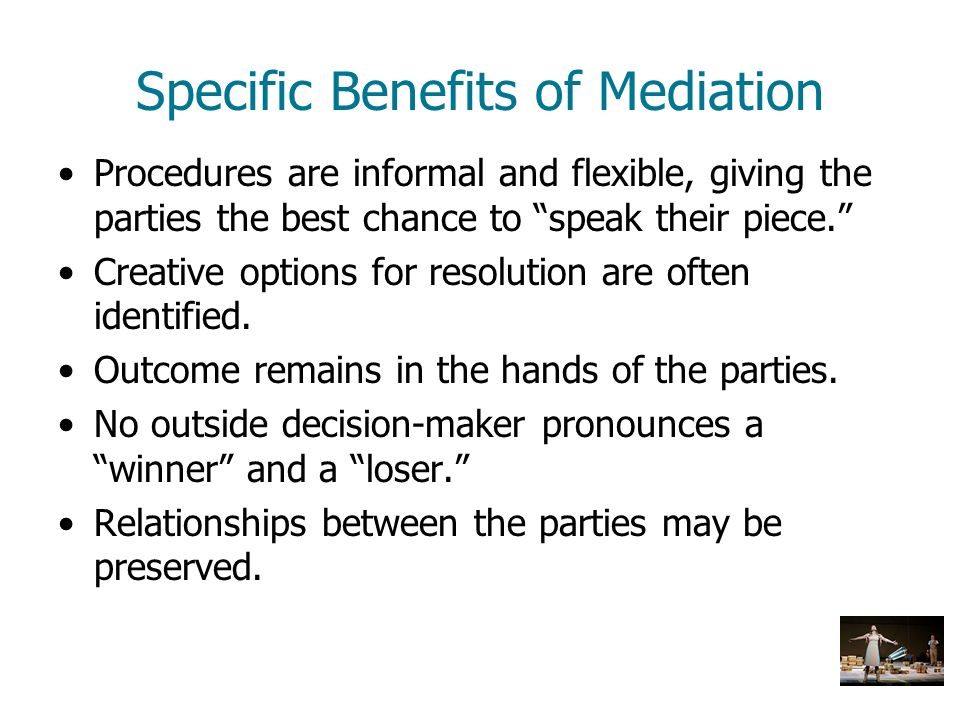 Specific Benefits of Mediation