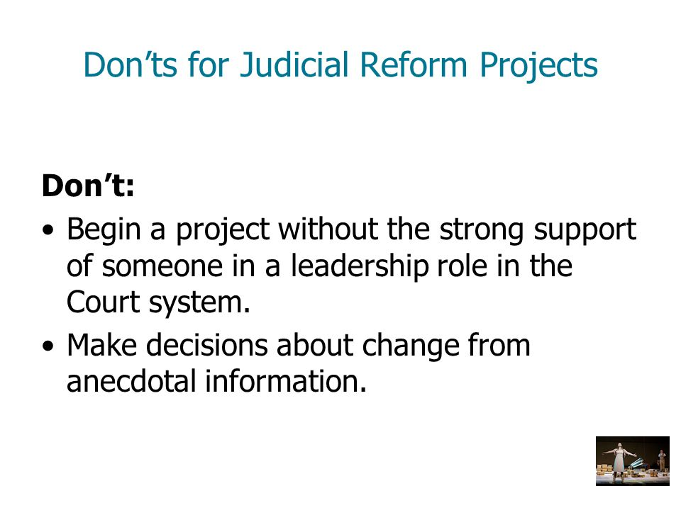 Don'ts for Judicial Reform Projects