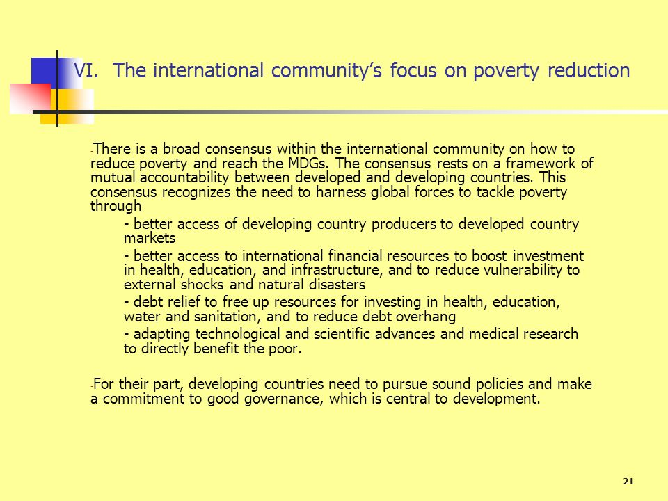 VI. The international community's focus on poverty reduction