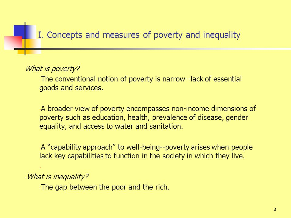 I. Concepts and measures of poverty and inequality