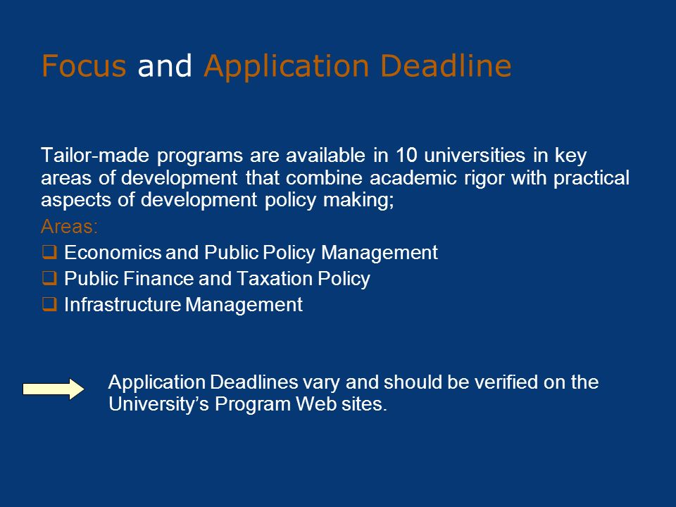 Focus and Application Deadline