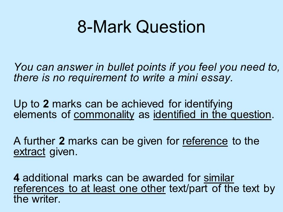 8-Mark Question You can answer in bullet points if you feel you need to, there is no requirement to write a mini essay.