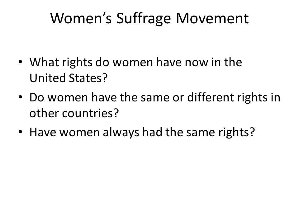 women s rights movement in the united The women's rights movement women's suffrage is a subject that could easily  be considered a black mark on the history of the united states the entire history .
