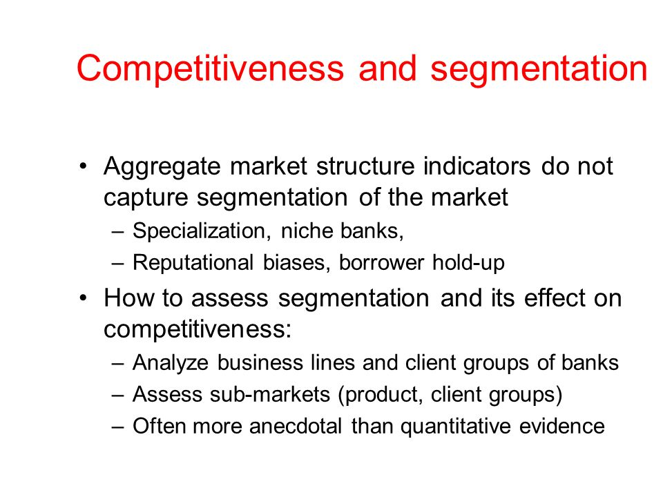Competitiveness and segmentation