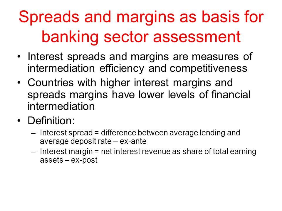Spreads and margins as basis for banking sector assessment
