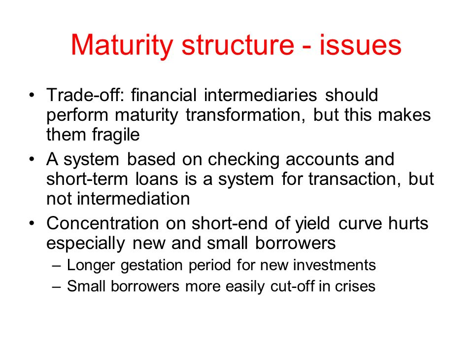 Maturity structure - issues