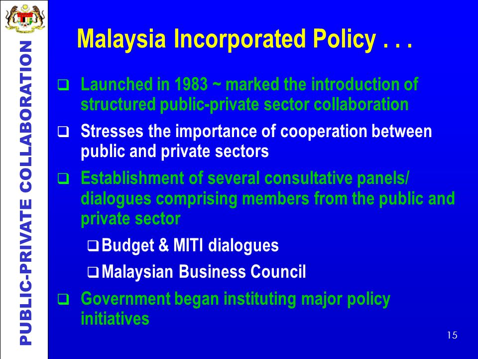 Malaysia Incorporated Policy . . .