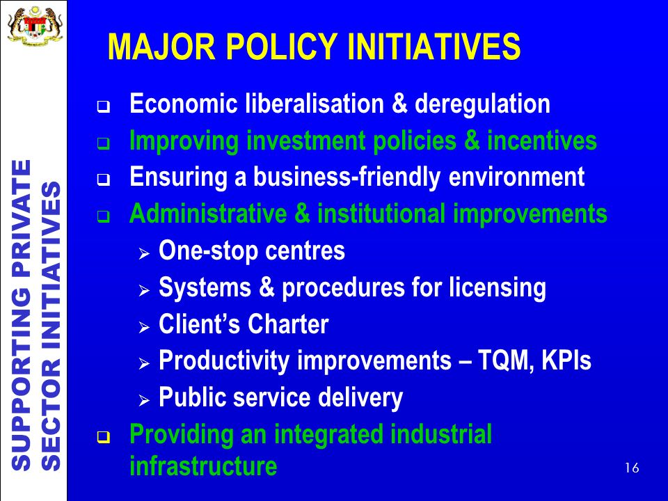 MAJOR POLICY INITIATIVES
