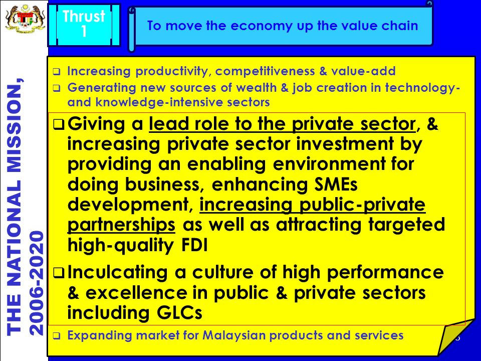 Thrust 1. To move the economy up the value chain. Increasing productivity, competitiveness & value-add.