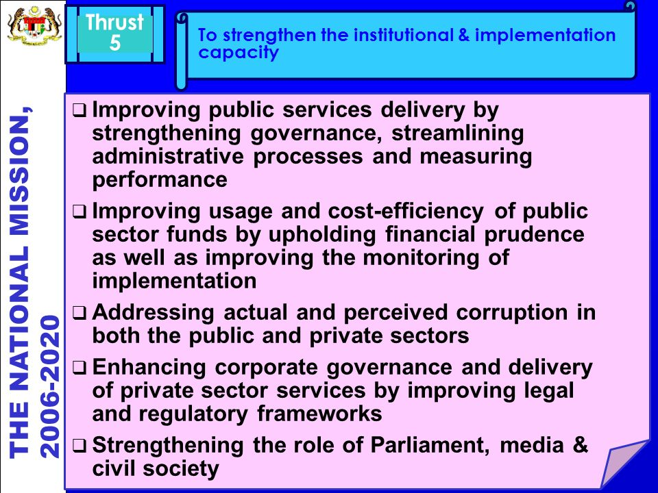Thrust 5. To strengthen the institutional & implementation capacity.