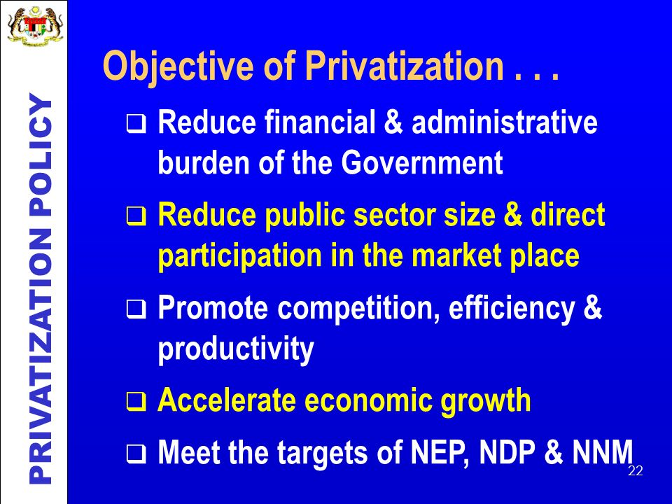 Objective of Privatization . . .