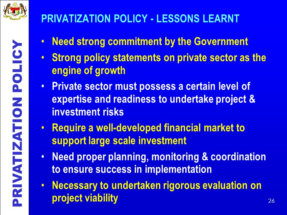 PRIVATIZATION POLICY - LESSONS LEARNT